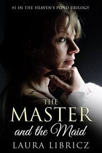 The Master and the Maid by Laura Libricz